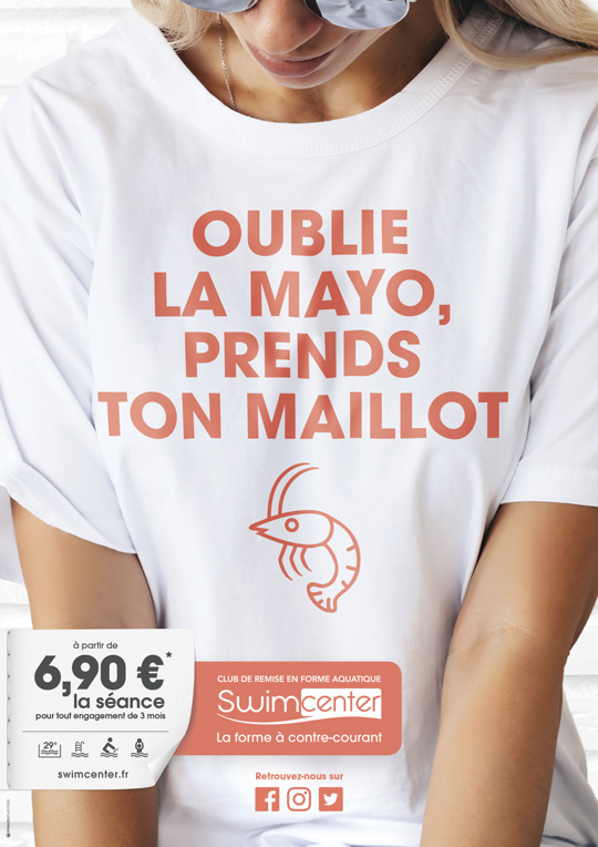 Visuel campagne Swimcenter : oublie la Mayo prends ton maillot